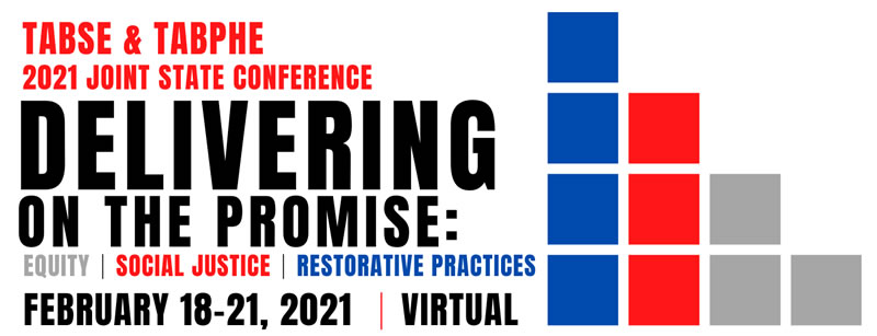 2021 TABSE - TABPHE Joint State Conference @ Virtual Conference